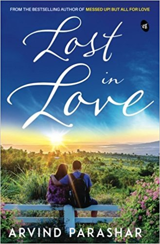 LOST IN LOVE BY ARVIND PARASHAR