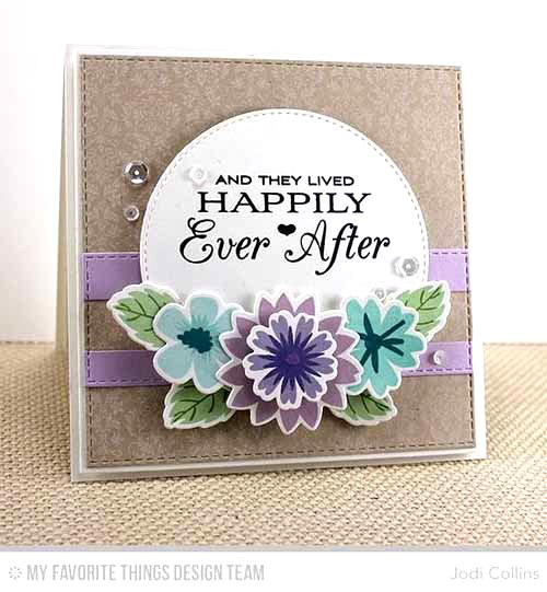 Happily Ever After Card by Jodi Collins featuring Modern Blooms stamp set and Die-namics, Lisa Johnson Designs Together Forever stamp set , Damask Background stamp, Blueprints 3, Blueprints 25, and Stitched Circle STAX Die-namics #mftstamps