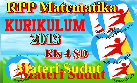 Rpp Matematika (Sudut) Kelas 4 Semester 2 Kurikulum 2013  Revisi Terbaru