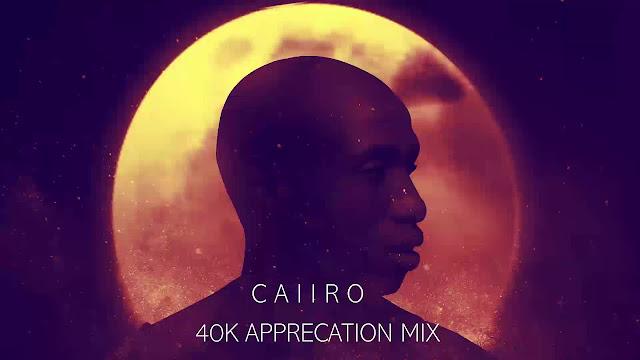 https://bayfiles.com/kcqdpee8n0/Caiiro_-_40k_Appreciation_Mix_mp3