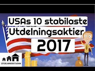 www.utdelningsstugan.blogspot.se USAs 10 Stabilaste Utdelningsaktier 2017