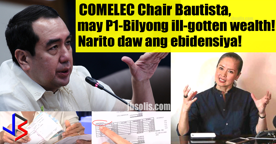 "The Bombshell Allegations The wife of Commission on Elections Chairman Andres Bautista submitted an affidavit last week to the National Bureau of Investigation. In it, Mrs. Bautista alleges that the COMELEC chief might have amassed nearly P1 billion worth of ill-gotten wealth. She did this five days after meeting President Rodrigo Duterte in Malacañang to reveal what she discovered about her husband. She brought with her several passbooks as well as bank and real property documents that prove the allegation.  Patricia Paz ""Tish"" Bautista submitted the affidavit on Aug. 1, along with the documents that contain her husband's name and some of his relatives that were not included in his 2016 statement of assets, liabilities and net worth (SALN).  Bautista declared a net worth of P176.3 million in his SALN. Bautista is the richest among the heads of the five constitutional commissions in the government, but his assets are nowhere near the almost P1 Billion worth of real properties, cash and deposits that his wife discovered recently.   Bank Documents and Paper Trail Evidence Mrs. Bautista said she was disclosing ""certain information and documents that would show that Andy (Bautista) might have had, or currently has, misdealing and corrupt practices while in government service.""  ""I understand that since Andy holds the position of Comelec chair, he is liable to be impeached should there exist valid and sufficient grounds to hold him in trial for an impeachable offense under Sec. 2, Article XI of the 1987 Philippine Constitution,"" Patricia said in the affidavit.  Bautista was appointed to chair the Presidential Commission on Good Government by his cousin, then President Benigno Aquino III. He was later appointed to the COMELEC  in May 2015.  Undeclared Assets Among the assets Patricia disclosed to President Duterte and the NBI, which were not in Bautista's SALN include:  • 35 Luzon Development Bank (LDB) accounts with a total balance of P329,220,962 • a foreign currency account with Rizal Commercial Banking Corp. RCBC) with $12,778.30; (equal to P640,959.53 using P50.16 to $1.00) • an RCBC peso account with P257,931.60 • an HSBC account with HK$948,358.97; (equal toP6.10 million at P6.43 to HK$1.00) • a condo unit in One Bonifacio High Street at Bonifacio Global City (BGC) in Taguig City • a condo unit in The District in San Francisco, California, USA.   Patricia said that except for two adjoining condo units in Pacific Plaza Towers at BGC in Taguig City, where the family stays, she was not aware of the 13 other real estate properties listed in her husband's SALN.  She also said that she discovered investments abroad ""in the form of his shares and interests in corporations and loan agreements"" that were not declared in his SALN. These include:  • Bauman Enterprises Ltd., a company established in the British Virgin Islands on Sept. 29, 2010; a trustee company that Bautista set up with Bank of Singapore. • Mantova International Ltd., established in Brunei Darussalam on April 26, 2011. • Mega Achieve Inc., established in Anguilla, a British overseas territory in the Caribbean, on July 15, 2014.  Not new to Controversy A few months ago, Chairman Bautista was said to have visited the President in the palace. It was rumored that he admitted to the President that there was cheating during the recently concluded elections, in which, the President actually got 21 million votes instead of 16 million.   It was also rumored that then VP candidate Ferdinand Marcos Jr was the winner for the vice presidential position. The Chairman did not deny the visit, but he said the numbers were not true and he insisted that the results of the recent elections were accurate.  Meeting with President Duterte In a press conference, Mrs. Bautista narrated to reporters her discoveries that she included in her NBI affidavit and the life she had with her husband of 17 years from whom she had been wanting to separate since 2013. She said it was out of ""fear"" of Bautista and his connections that she sought an audience with Mr. Duterte.  Mrs. Bautista met the President at the Music Room of the Palace on July 26 for two to three hours. Patricia's lawyers were present. The meeting was made possible by friends whome she did not name. In the course of their meeting, Patricia said the President summoned NBI Director Dante Gierran to the Palace. When the Director arrived, Patricia said the President ""endorsed us to the NBI director, who had since been the one coordinating (with her legal team).""  Patricia said she executed the affidavit for fear that some of her family's finances and properties might have been accumulated from ""illegal or immoral acts or conduct"" during her husband's time in office. She wanted to differentiate from those that were earned legally, and those that may have come from illegal activities of her husband. The Chairman tells another Story Chairman Bautista has given an interview on radio after her wife's bombshell revelation. According to the Chairman, he chose to remain silent about his wife's affair, but is speaking now because of her wife's allegations.  He denied all his wife's allegations but admitted that their relationship has long been strained, and that politics is getting into the issue.  In a shocking admission, Bautista revealed that he was a victim of theft and sexual abuse at the time his wife took all the alleged documents and bank statements that are now being presented.  He says that the alleged ill-gotten wealth being attributed to him is not his own alone but includes that of his parents and siblings.   Active on Twitter and Facebook, his last post on social media was August 5."
