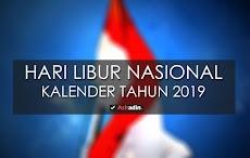 Tanggal-tanggal Libur Nasional di Kalender tahun 2019, Resmi !