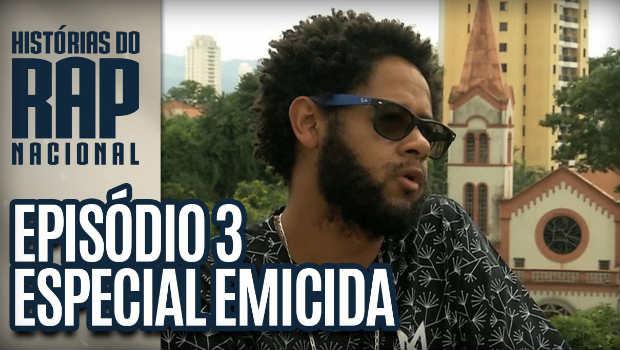 Histórias do Rap Nacional | Emicida | Episódio 3
