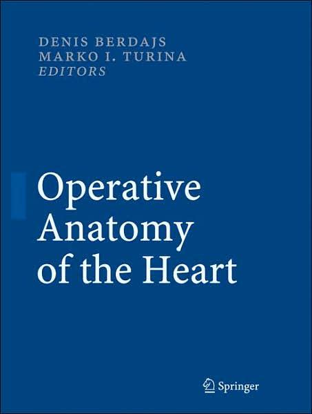 Marko Turina Giải phẫu Phẫu thuật của Tim