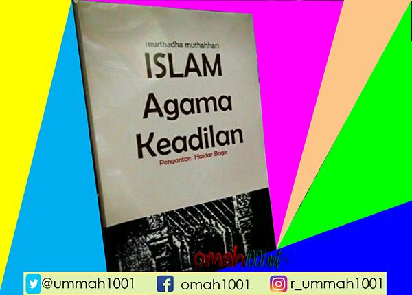 E-Book: Islam Agama Keadilan, Omah1001