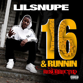 Lil Snupe - 16 & Runnin Resurrected (2016) - Album Download, Itunes Cover, Official Cover, Album CD Cover Art, Tracklist