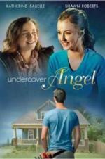 Watch Undercover Angel Online Free 2017 Putlocker