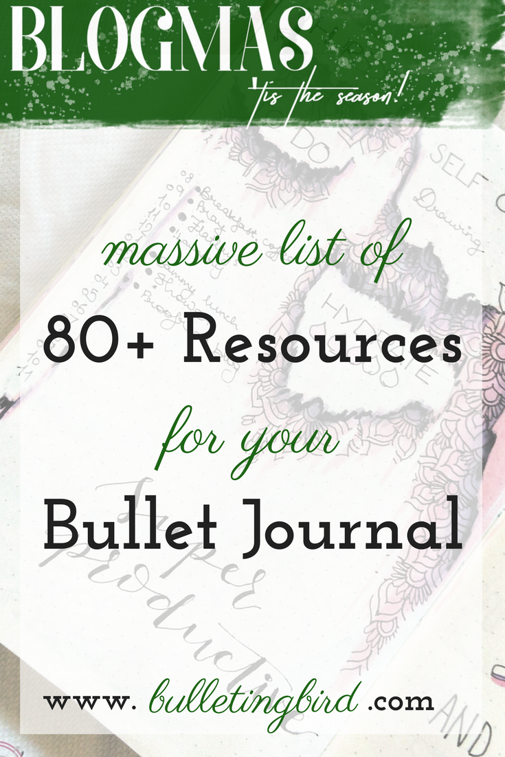 MASSIVE List of 80+ Resources For Your Bullet Journal!