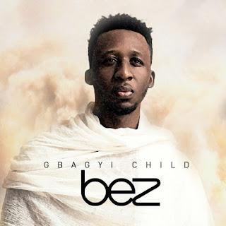 BEZ songs