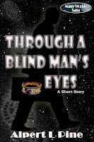 Through a Blond Man's Eyes by Alpert L Pine