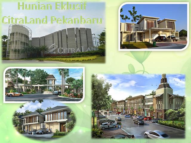 Hunian Strategis CitraLand Pekanbaru