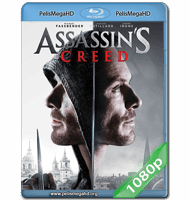 ASSASSIN'S CREED (2016) FULL 1080P HD MKV ESPAÑOL LATINO