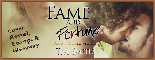 Fame and Fortune by TM Smith: Cover Reveal