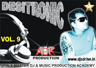 Desitronic+Vol+9+ +Abk+Production Desitronic Vol   9 [ Abk Production ]