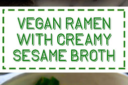 Vegan Ramen with Creamy Sesame Broth