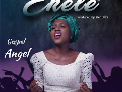 DOWNLOAD MP3: Gospel Angel - Ekele (Praise)