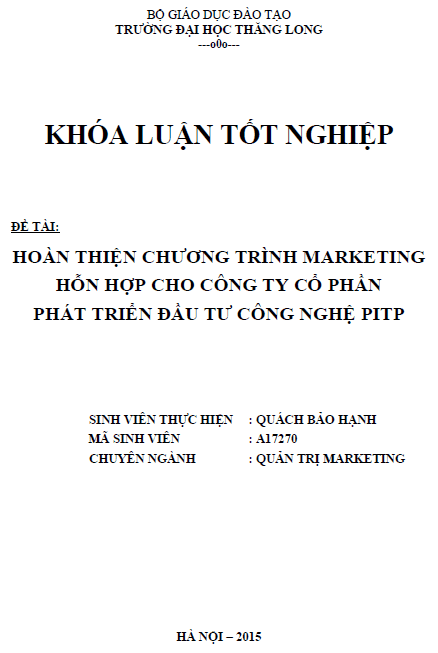 Hoàn thiện chương trình Marketing hỗn hợp cho Công ty Cổ phần Phát triển Đầu tư công nghệ PITP