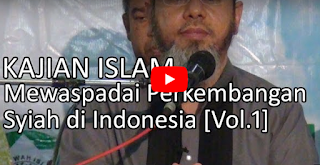 [Video] Mewaspadai Perkembangan Syiah di Indonesia oleh Ust. Farid Ahmad Okbah
