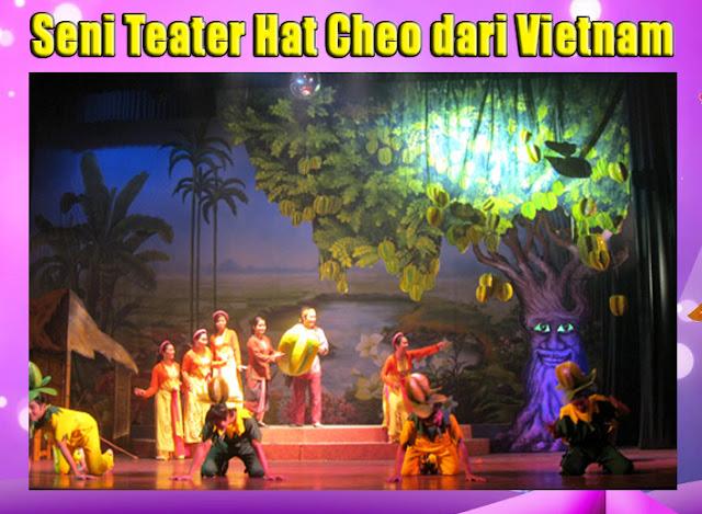 Seni Teater Hat Cheo dari Vietnam
