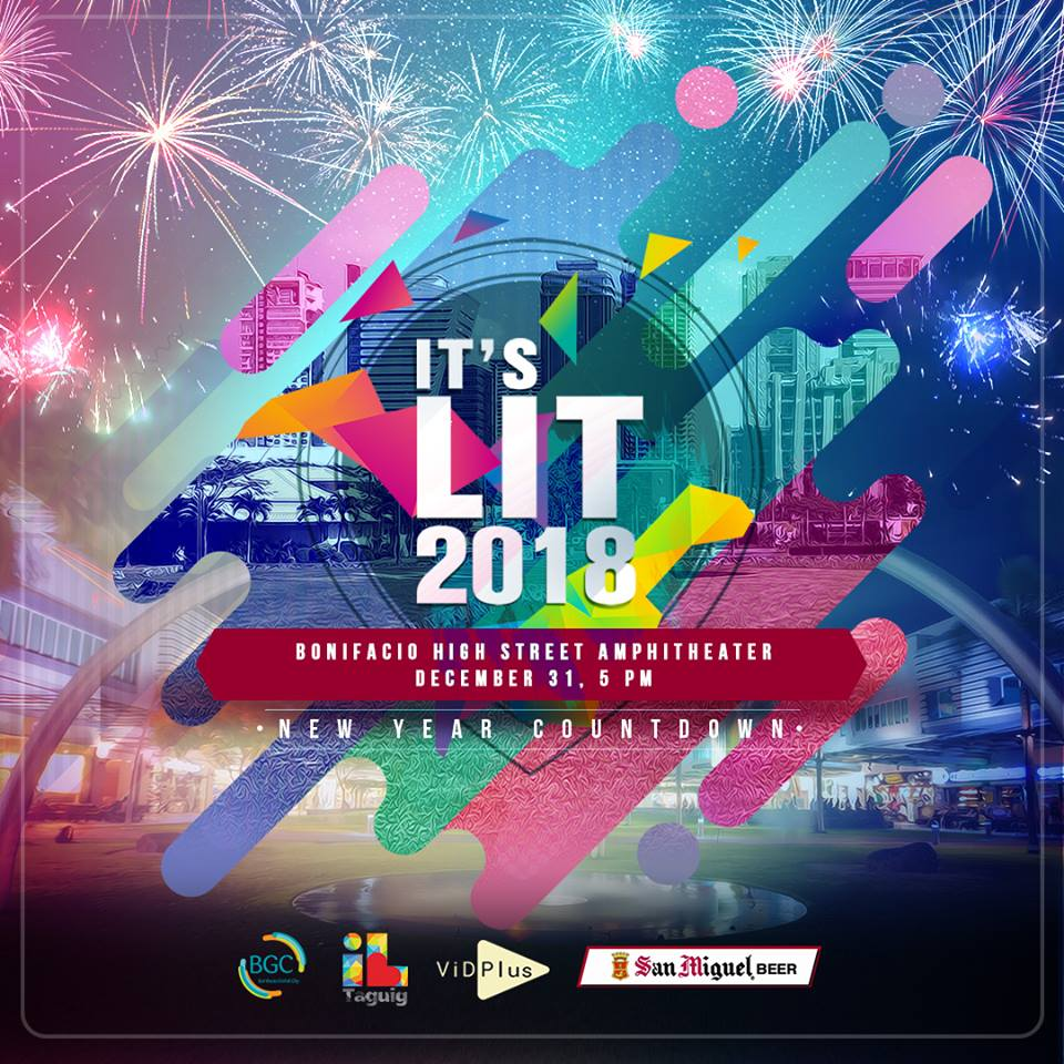 IT'S LIT 2018: The Bonifacio Global City (BGC) New Year Countdown