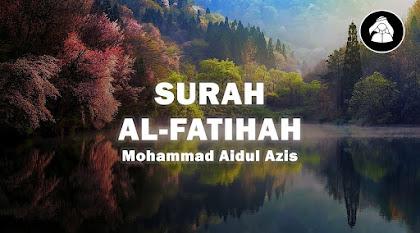 Murottal Surah Al-Fatihah | Hadits seputar ayat Surah Al-Fatihah