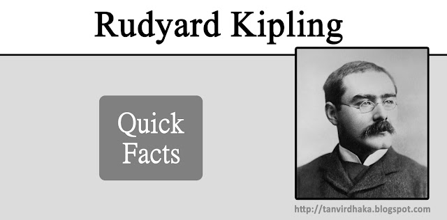 Rudyard Kipling Quick Facts