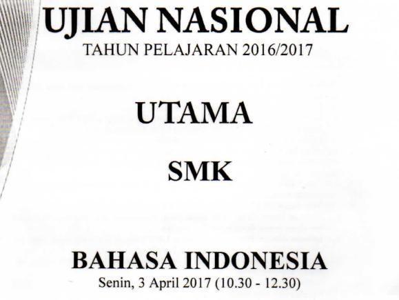 Pembahasan Soal Un 2016 2017 Smk Mak Bahasa Indonesia Kumpulan Soal Online Un Latihan Snmptn