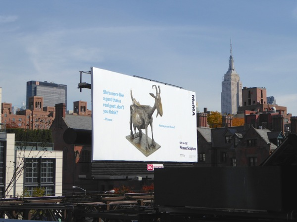 Picasso goat sculpture MOMA billboard High Line NYC