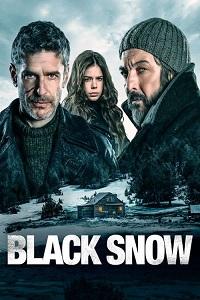 Watch Black Snow Online Free in HD