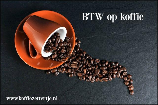 btw op koffie