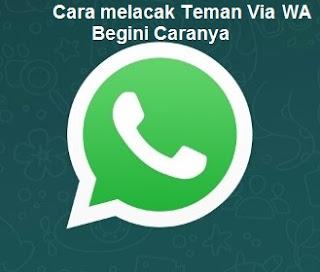 cara melacak orang via whatsapp