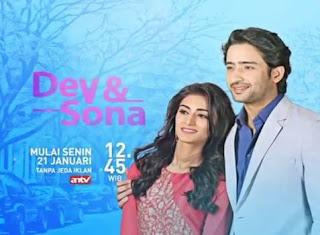 Sinopsis Dev & Sona ANTV Episode 30