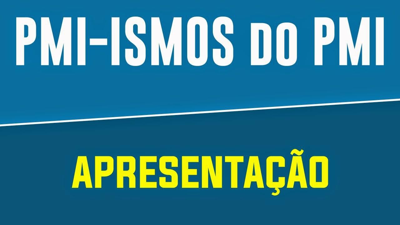 Capa Apresentação dos Vídeos: PMI-ISMOS