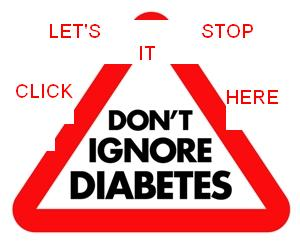 DON'T IGNORE DIABETES