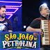 Aviões do Forró e Flávio José abrirão temporada de shows do São João de Petrolina no pátio Ana das Carrancas