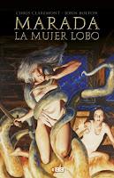 Chris Claremont y John Bolton Marada, la mujer lobo / El Dragón negro ECC ediciones