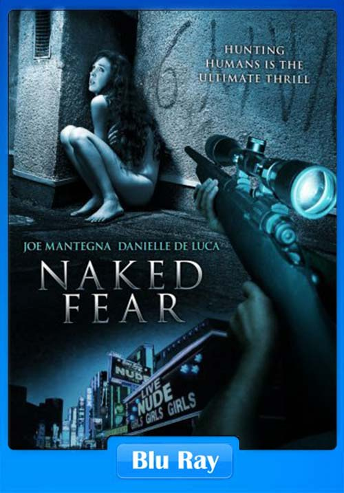 Naked Fear 2007 720p BluRay x264 | 480p 300MB | 100MB HEVC Poster