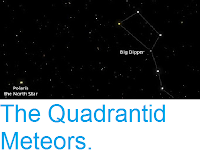 http://sciencythoughts.blogspot.co.uk/2016/12/the-quadrantid-meteors.html