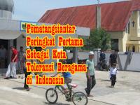 Membanggakan, Kota Pematangsiantar Menjadi Kota Toleransi Beragama Terbaik se-Indonesia