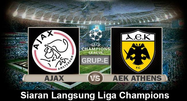 siaran langsung ajax vs aek athens pada liga champions 2018-2019