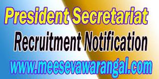 President Secretariat Recruitment Notification