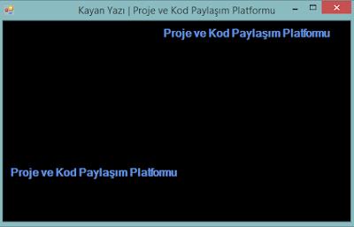 C# Sağdan Sola - Yukardan Aşağı Kayan Label