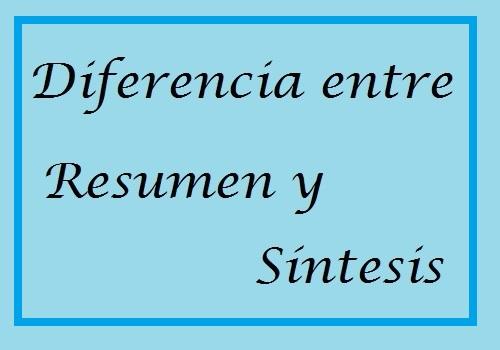 Diferencia entre resumen y síntesis