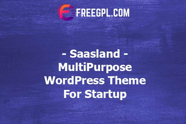 Saasland – MultiPurpose WordPress Theme for Startup Nulled Download Free