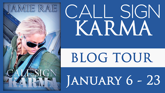BLOG TOUR!!! CALL SIGN KARMA...BY JAMIE RAE
