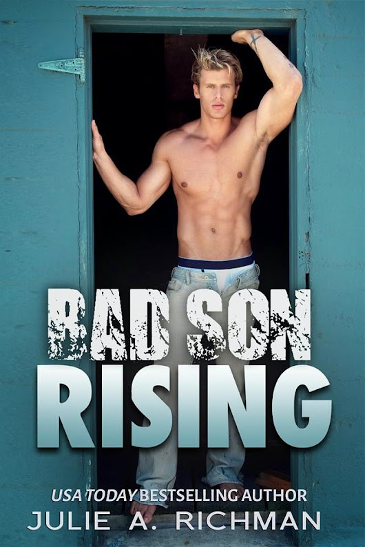 Bad Son Rising by Julie Richman Blitz