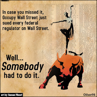 Occupy Movement Files Lawsuit Against Every Federal Regulator of Wall Street
