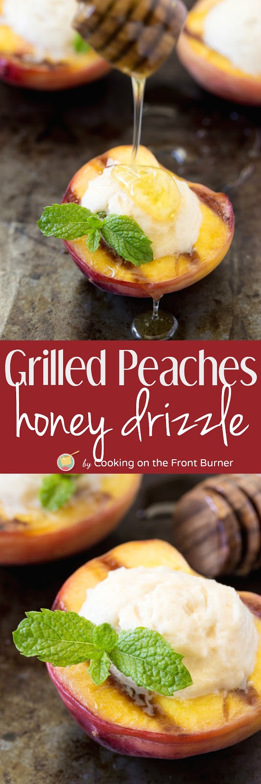 Grilled Peaches with a honey drizzle