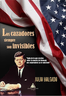 """""""Los cazadores son siempre invisibles"""" de Julio Holgado"""